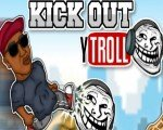 Kick Out Y Troll