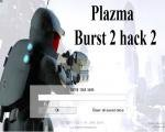 Plazma Burst 2 hack 2